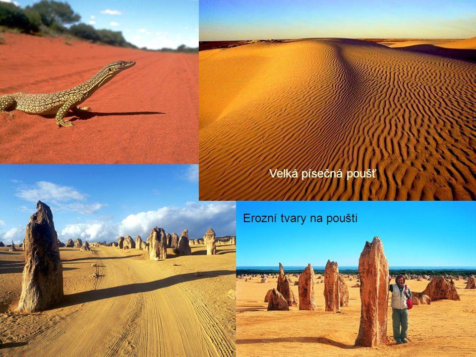Velká písečná poušť Erozní tvary na poušti