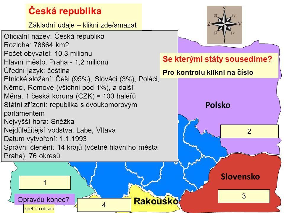 Česká republika Německo Polsko Slovensko Rakousko