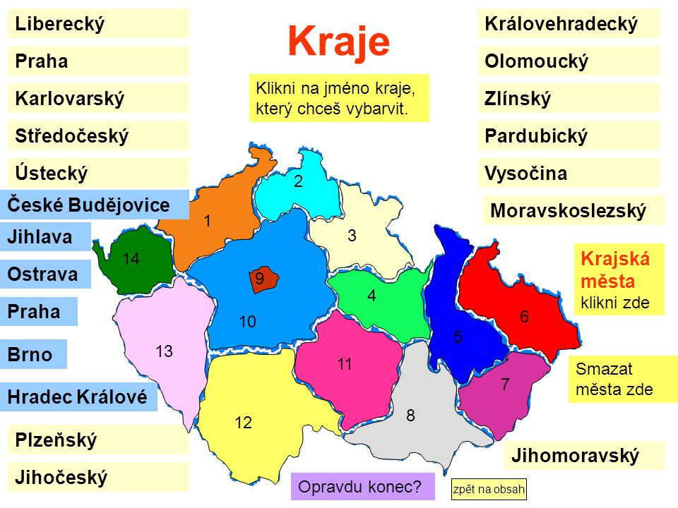 Kraje Liberecký Královehradecký Praha Olomoucký Karlovarský Zlínský