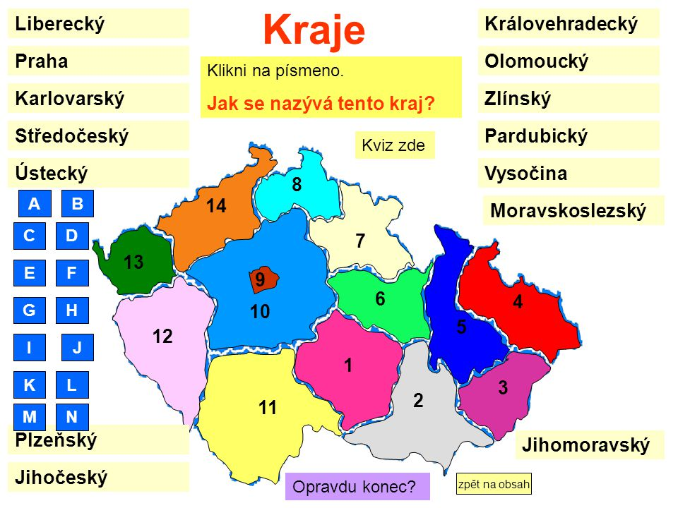 Kraje Liberecký Královehradecký Praha Olomoucký