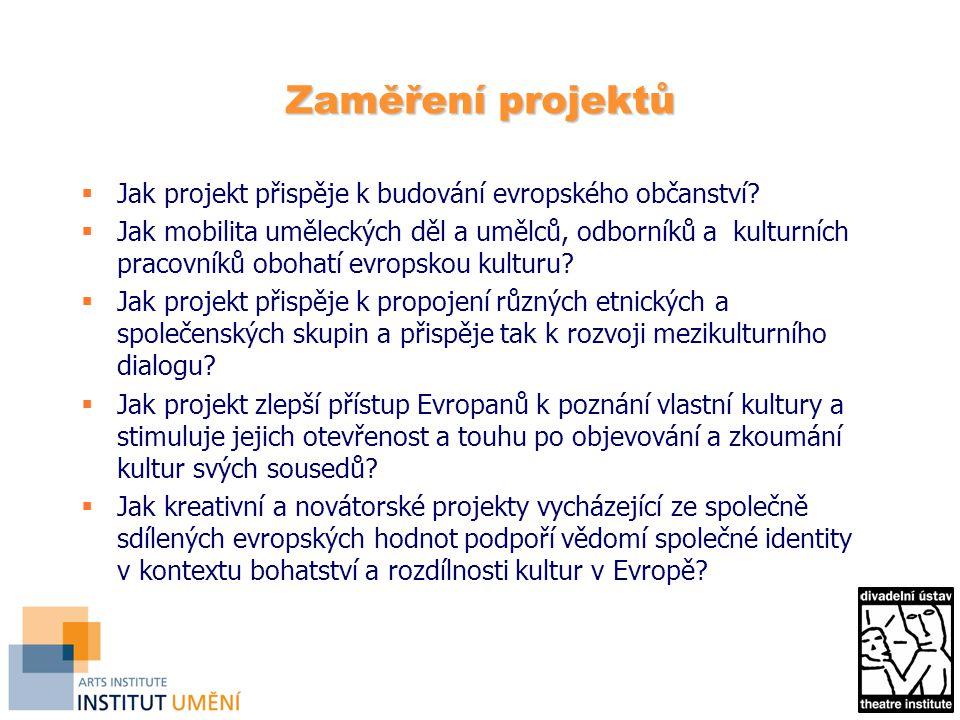 Zaměření projektů Jak projekt přispěje k budování evropského občanství
