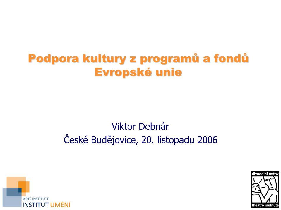 Podpora kultury z programů a fondů Evropské unie