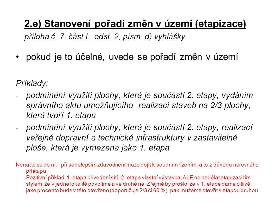 2. e) Stanovení pořadí změn v území (etapizace) příloha č. 7, část I