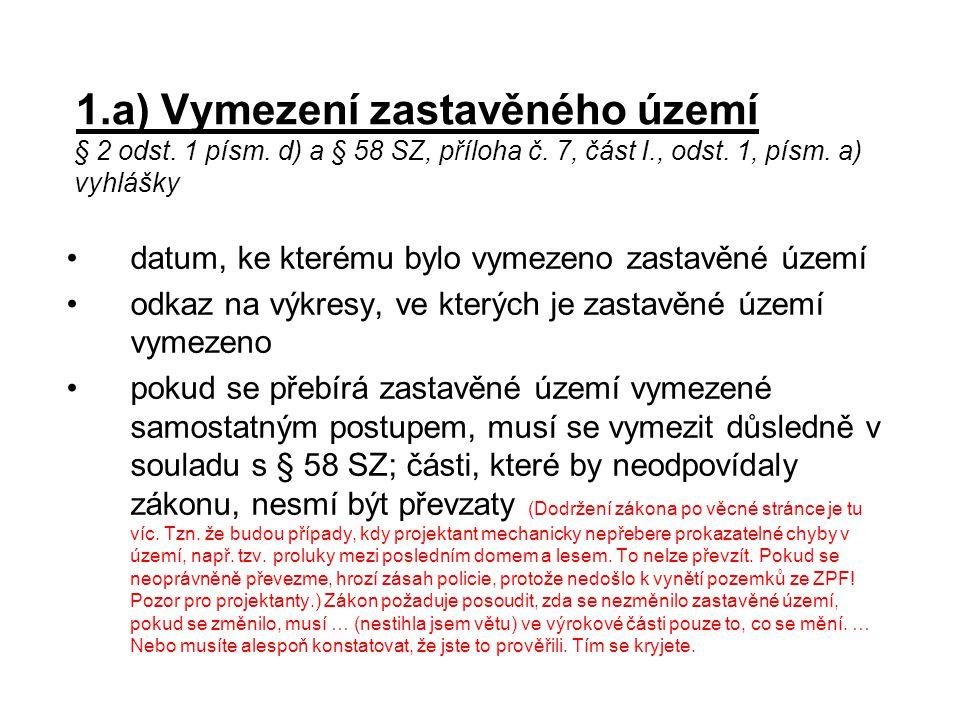 1. a) Vymezení zastavěného území § 2 odst. 1 písm
