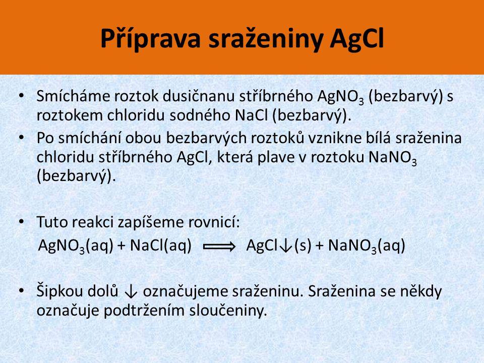 Příprava sraženiny AgCl