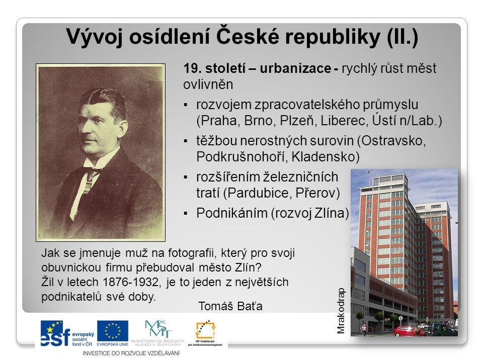 Vývoj osídlení České republiky (II.)