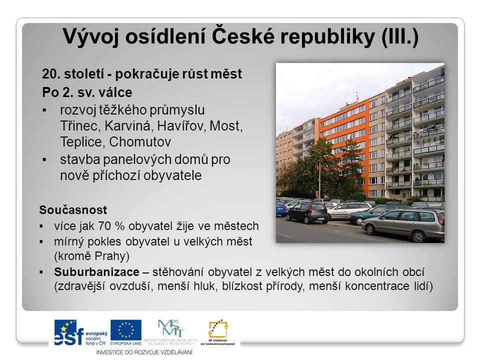 Vývoj osídlení České republiky (III.)