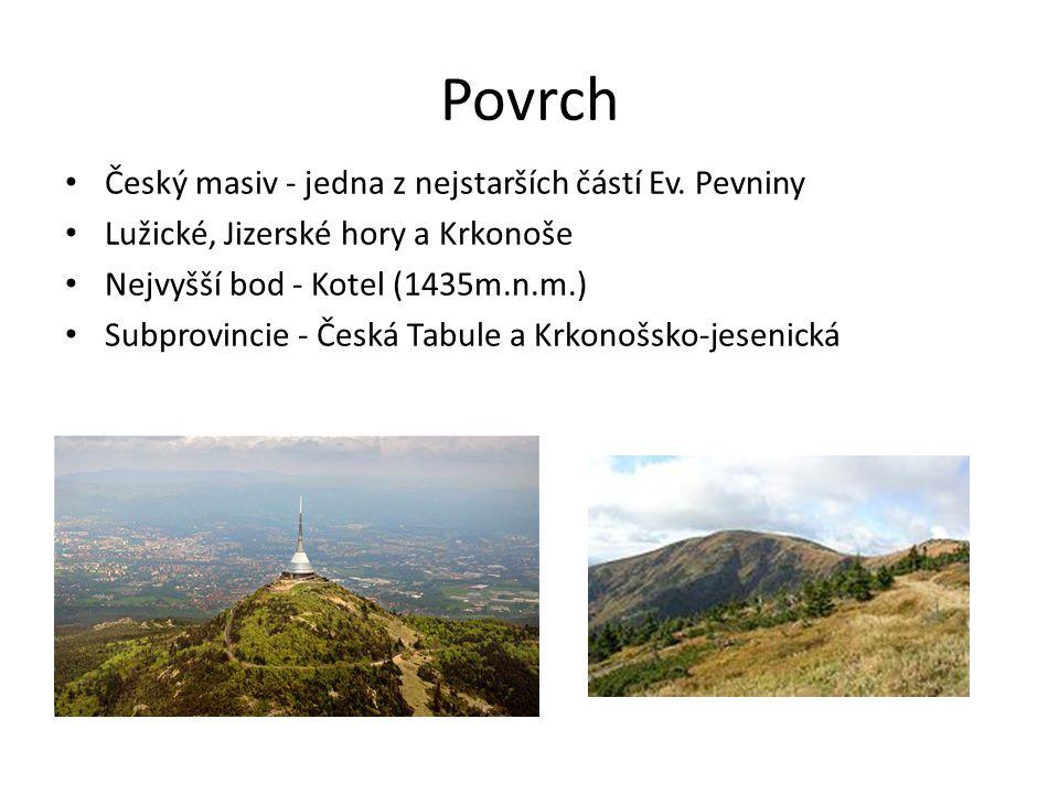 Povrch Český masiv - jedna z nejstarších částí Ev. Pevniny
