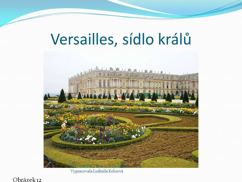 Versailles, sídlo králů