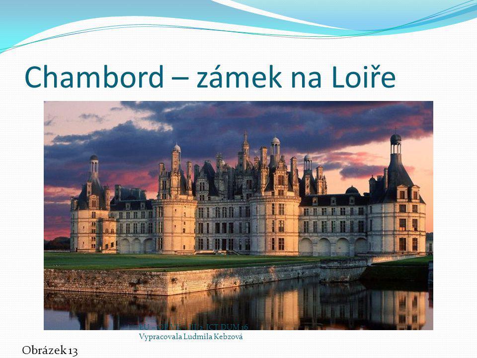 Chambord – zámek na Loiře