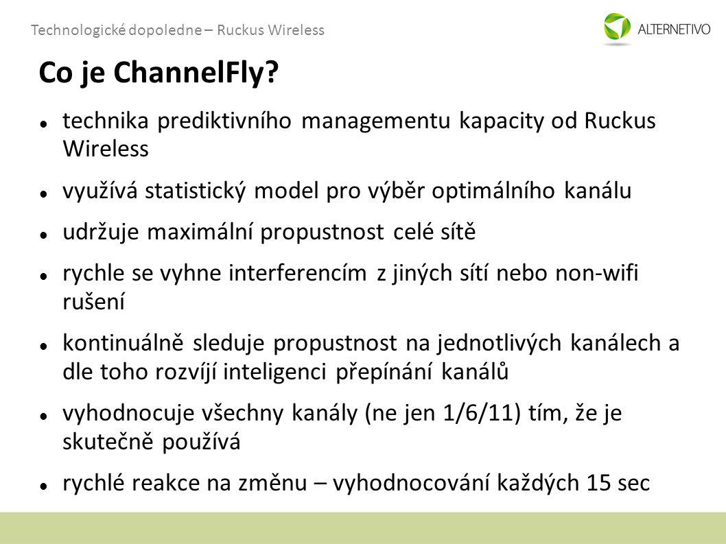 Co je ChannelFly technika prediktivního managementu kapacity od Ruckus Wireless. využívá statistický model pro výběr optimálního kanálu.