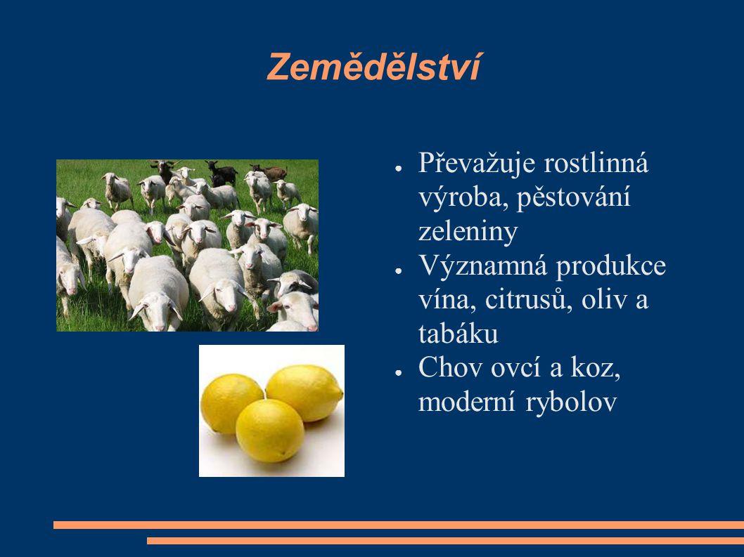 Zemědělství Převažuje rostlinná výroba, pěstování zeleniny