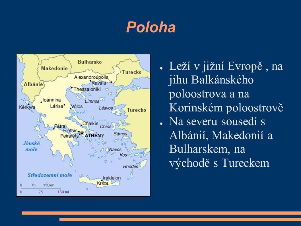Poloha Leží v jižní Evropě , na jihu Balkánského poloostrova a na Korinském poloostrově.