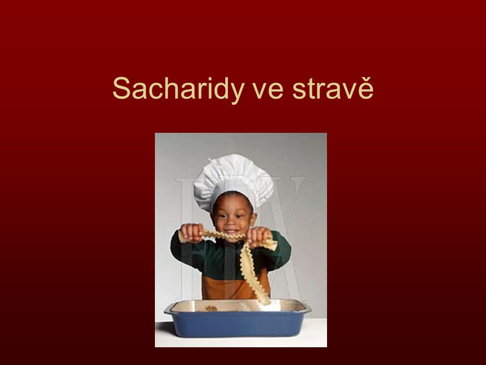 Sacharidy ve stravě