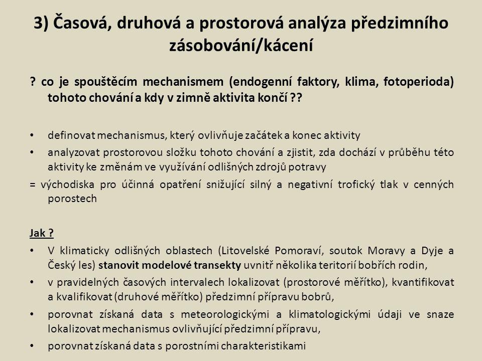 3) Časová, druhová a prostorová analýza předzimního zásobování/kácení