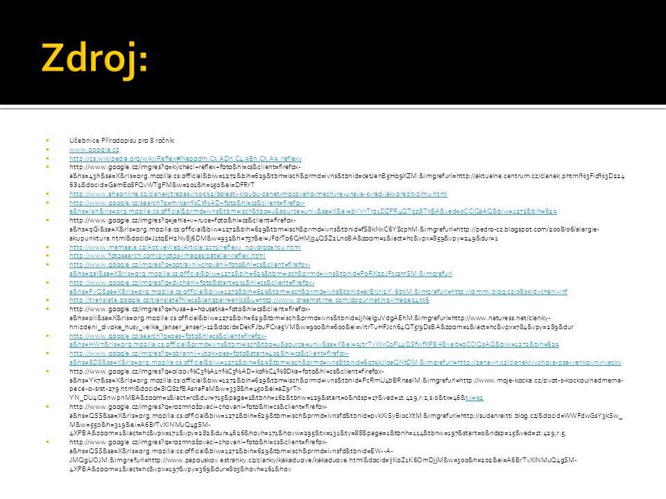 Zdroj: Učebnice Přírodopisu pro 8.ročník www.google.cz