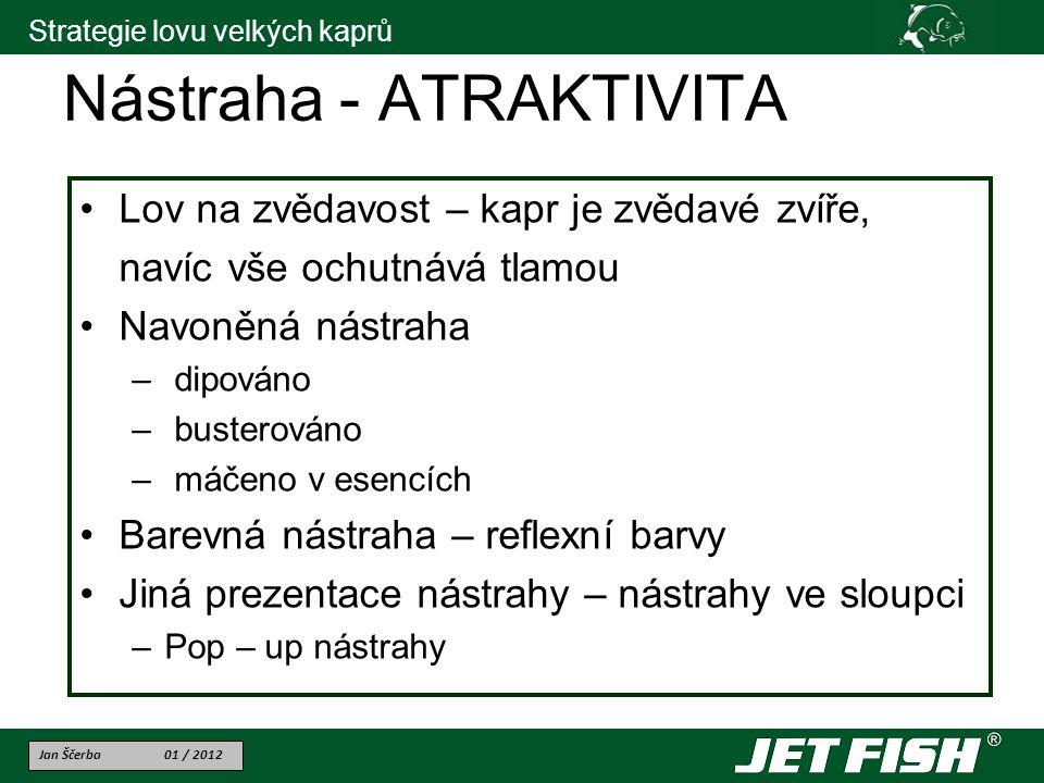 Nástraha - ATRAKTIVITA