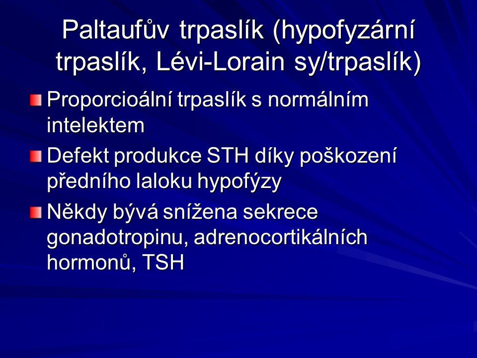 Paltaufův trpaslík (hypofyzární trpaslík, Lévi-Lorain sy/trpaslík)