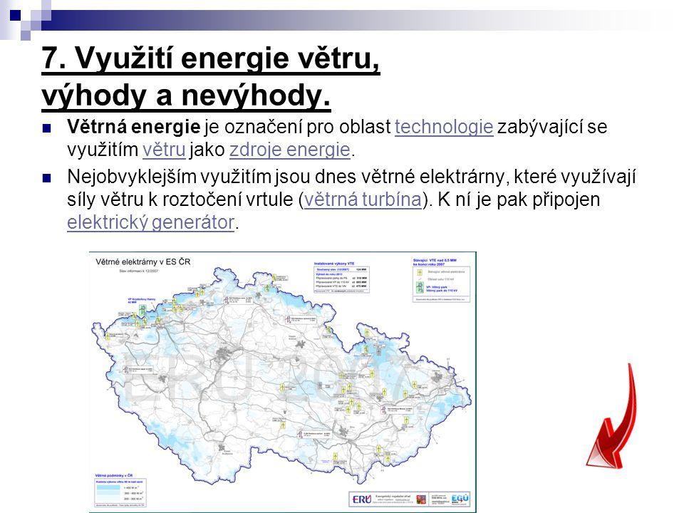 7. Využití energie větru, výhody a nevýhody.