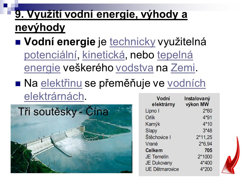 9. Využití vodní energie, výhody a nevýhody