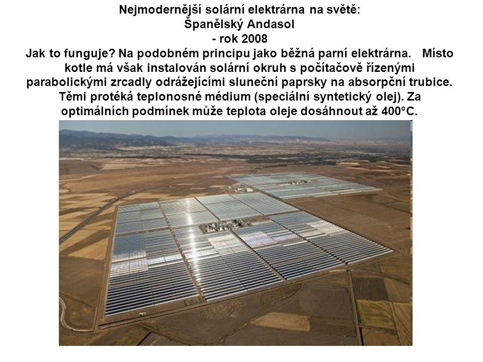 Nejmodernější solární elektrárna na světě: Španělský Andasol - rok 2008 Jak to funguje.