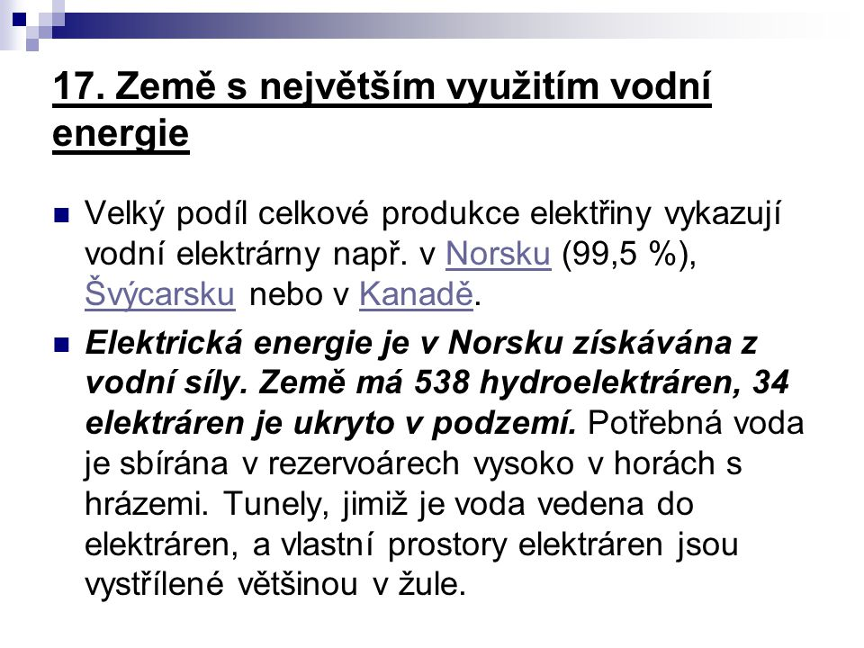 17. Země s největším využitím vodní energie
