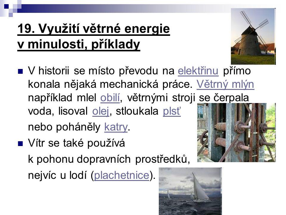 19. Využití větrné energie v minulosti, příklady
