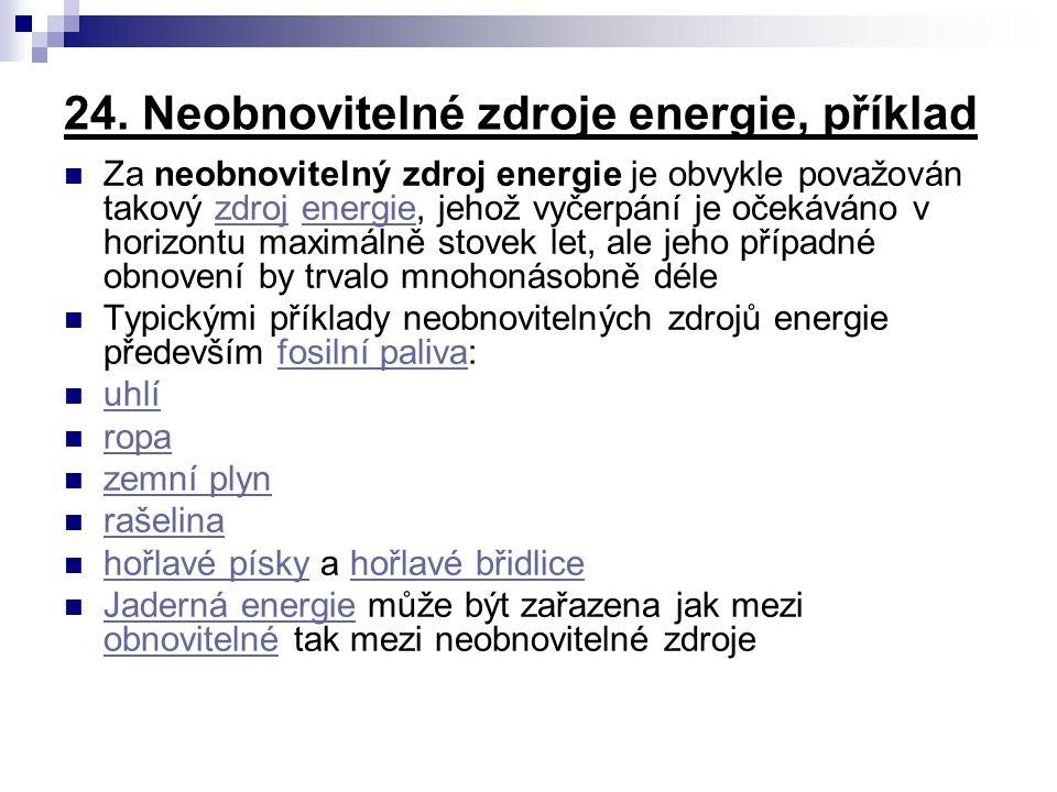 24. Neobnovitelné zdroje energie, příklad