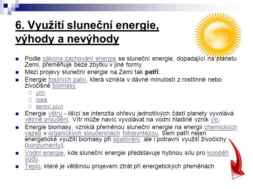6. Využití sluneční energie, výhody a nevýhody