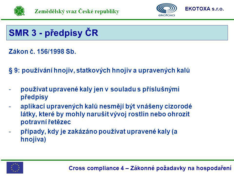 SMR 3 - předpisy ČR SMR 3 Zákon č. 156/1998 Sb.