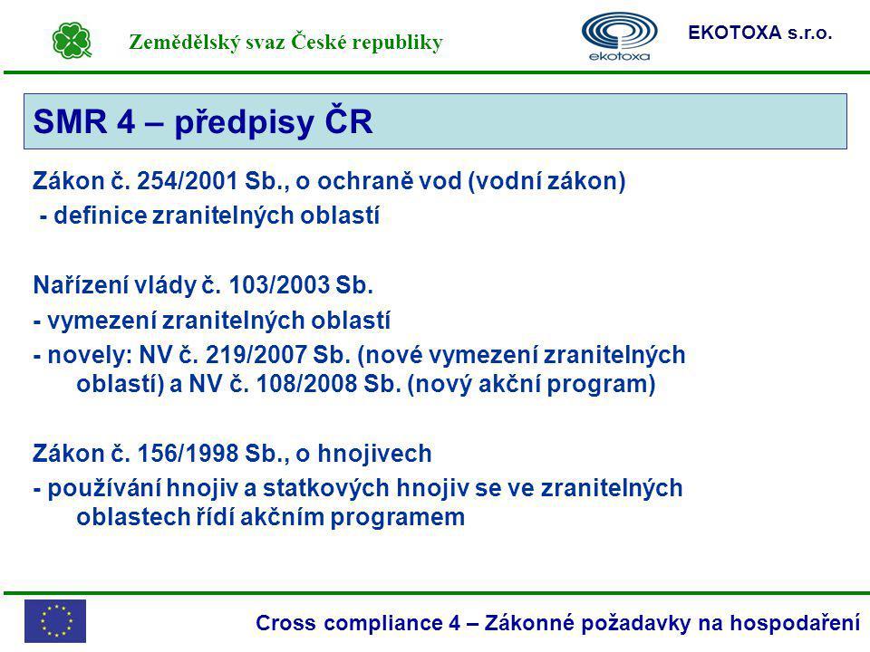 SMR 4 – předpisy ČR Zákon č. 254/2001 Sb., o ochraně vod (vodní zákon)