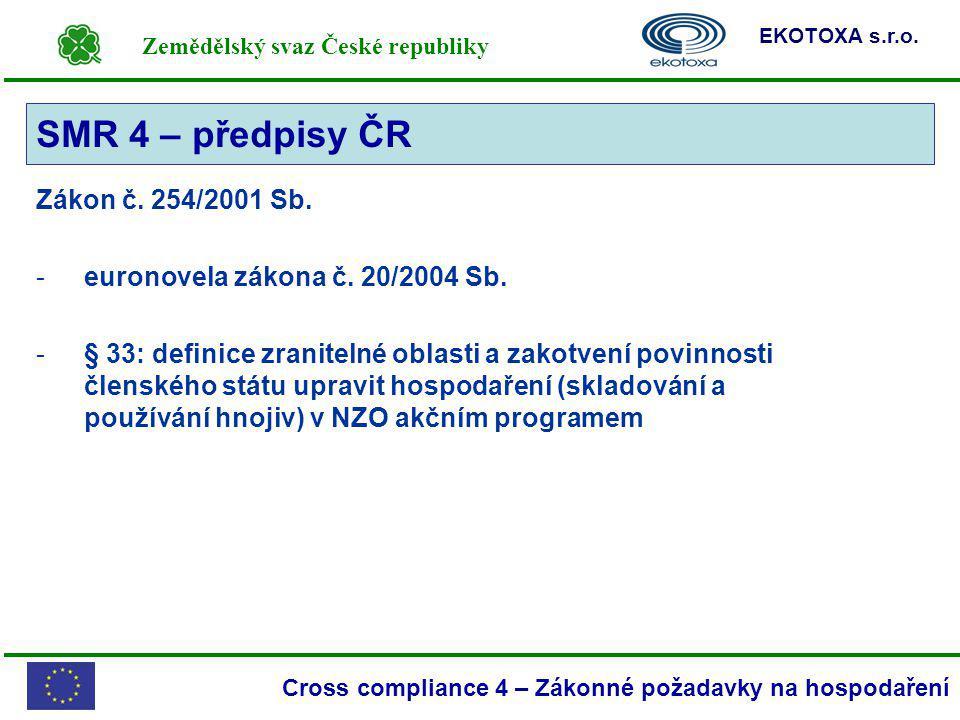 SMR 4 – předpisy ČR Zákon č. 254/2001 Sb.