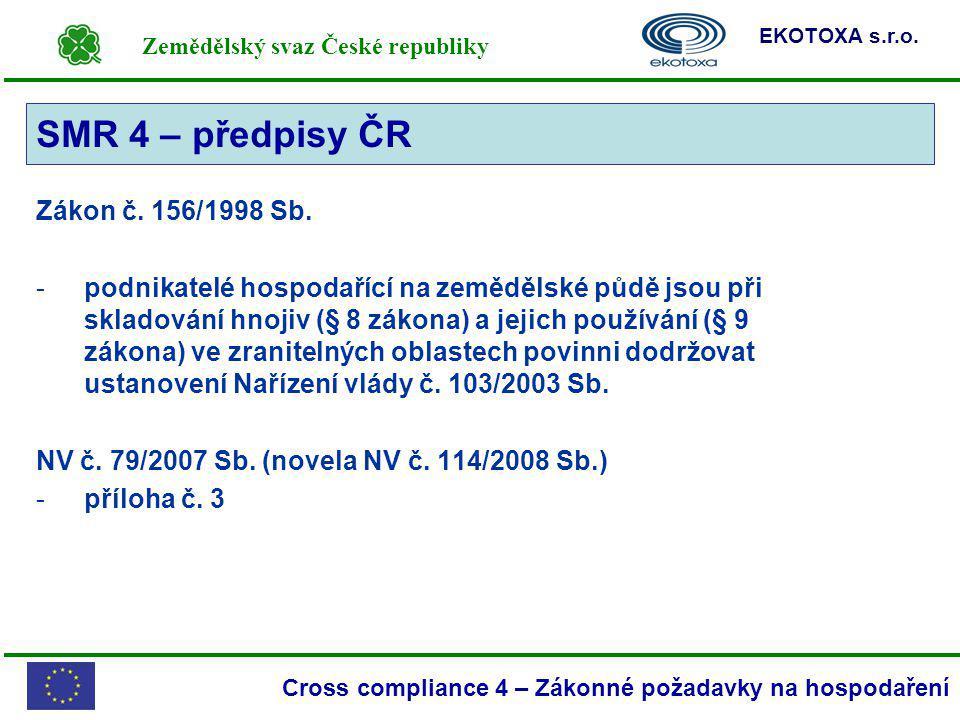 SMR 4 – předpisy ČR SMR 4 Zákon č. 156/1998 Sb.