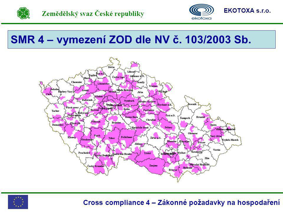 SMR 4 – vymezení ZOD dle NV č. 103/2003 Sb.