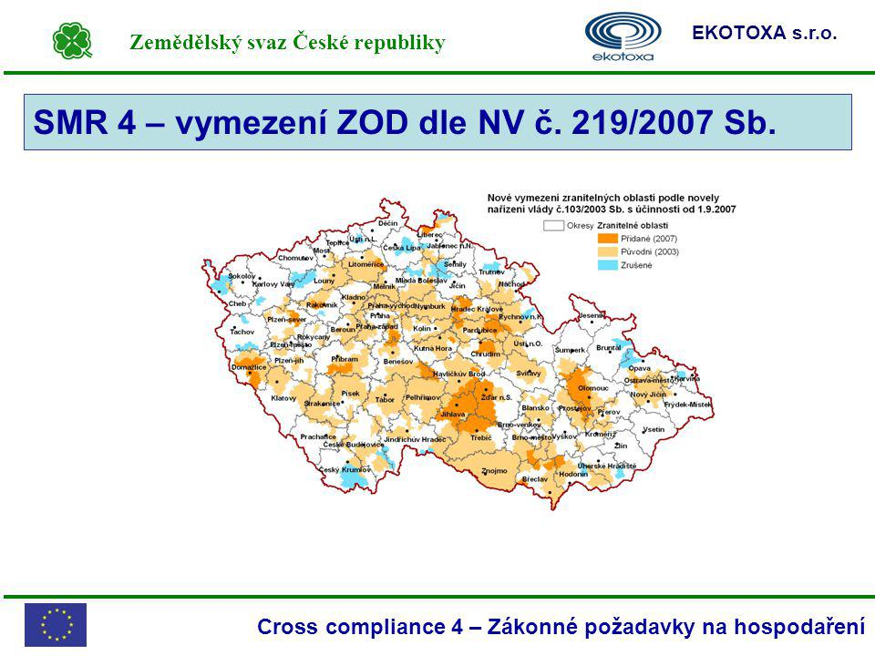 SMR 4 – vymezení ZOD dle NV č. 219/2007 Sb.