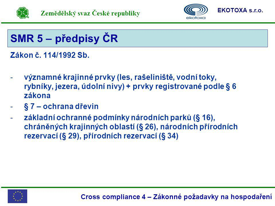 SMR 5 – předpisy ČR Zákon č. 114/1992 Sb.