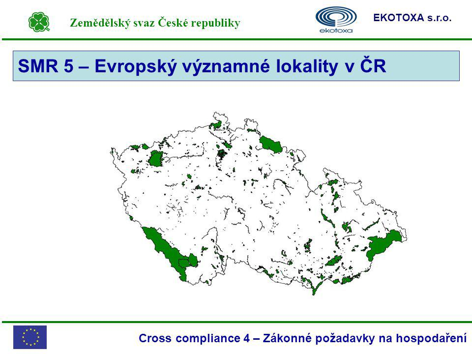 SMR 5 – Evropský významné lokality v ČR