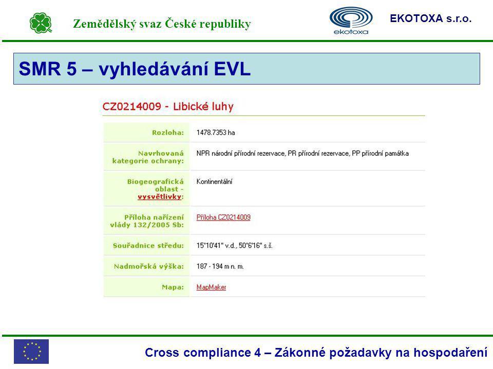 SMR 5 – vyhledávání EVL