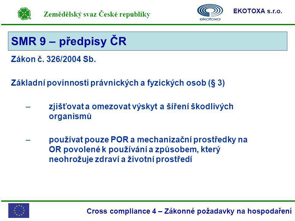 SMR 9 – předpisy ČR Zákon č. 326/2004 Sb.