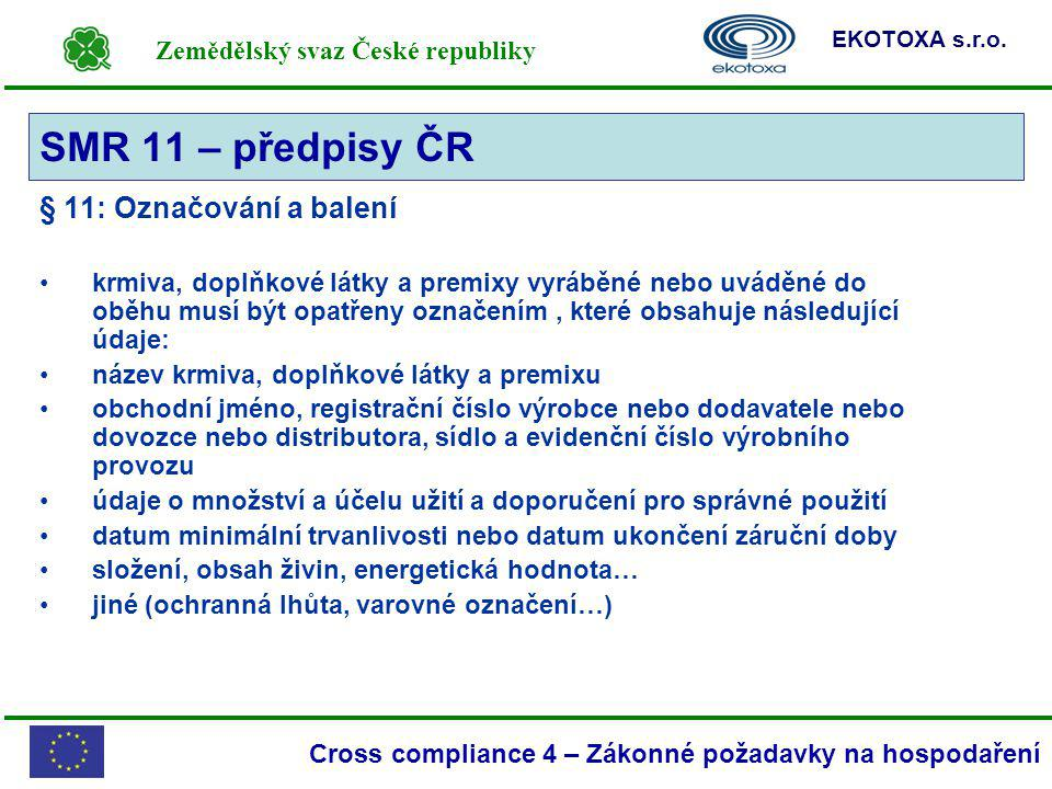 SMR 11 – předpisy ČR § 11: Označování a balení