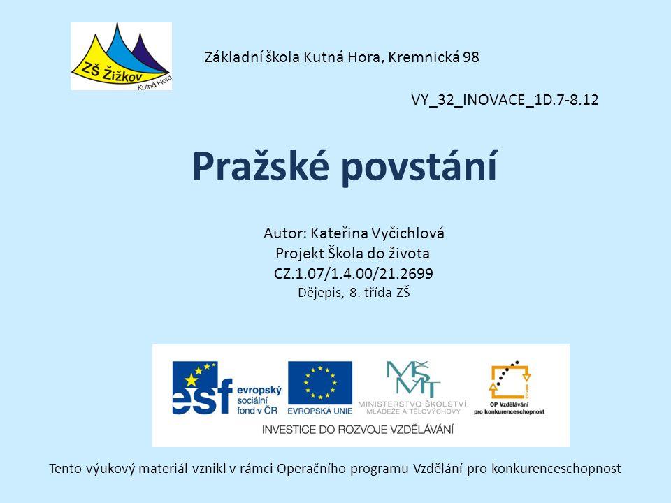 Pražské povstání Základní škola Kutná Hora, Kremnická 98