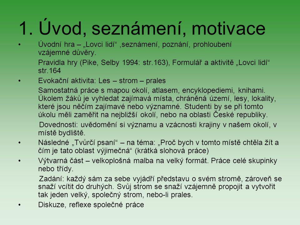 1. Úvod, seznámení, motivace
