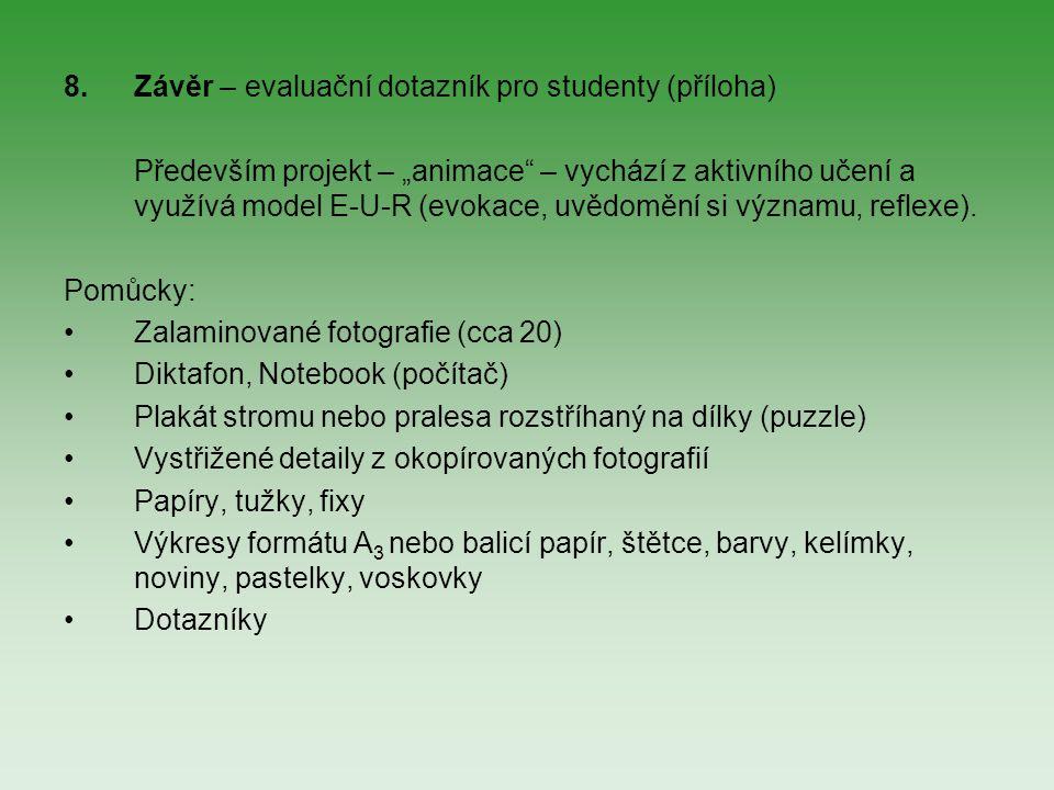 Závěr – evaluační dotazník pro studenty (příloha)