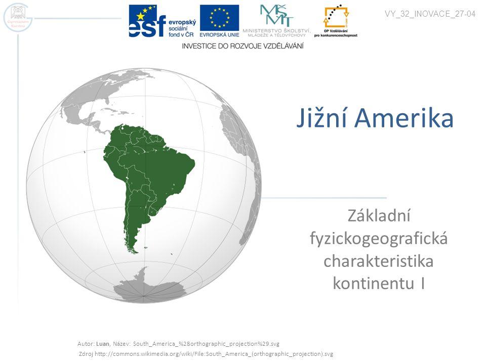 Základní fyzickogeografická charakteristika kontinentu I