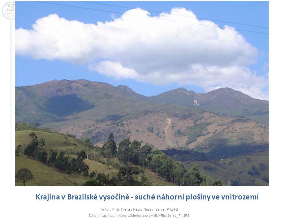 Krajina v Brazilské vysočině - suché náhorní plošiny ve vnitrozemí