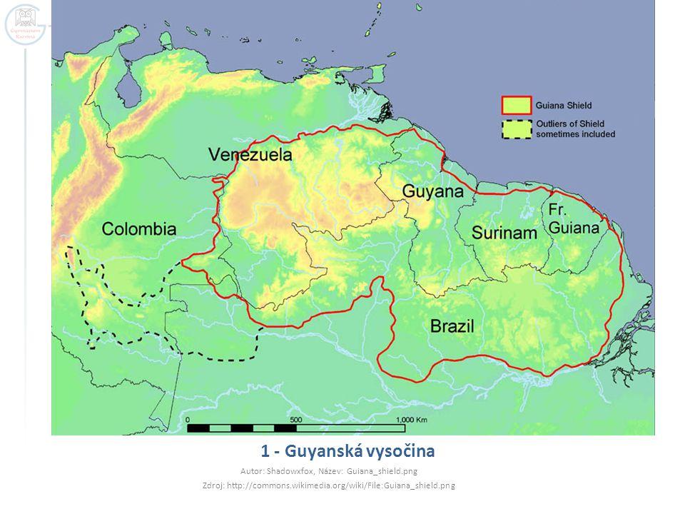 1 - Guyanská vysočina Autor: Shadowxfox, Název: Guiana_shield.png