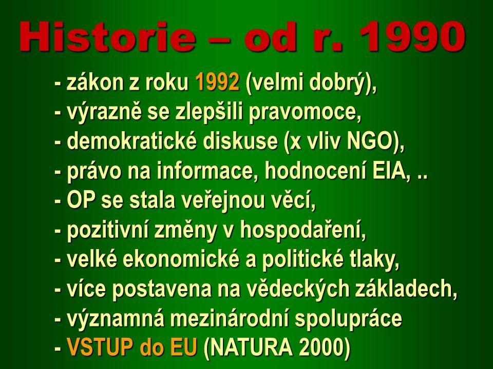 Historie – od r. 1990 - zákon z roku 1992 (velmi dobrý),