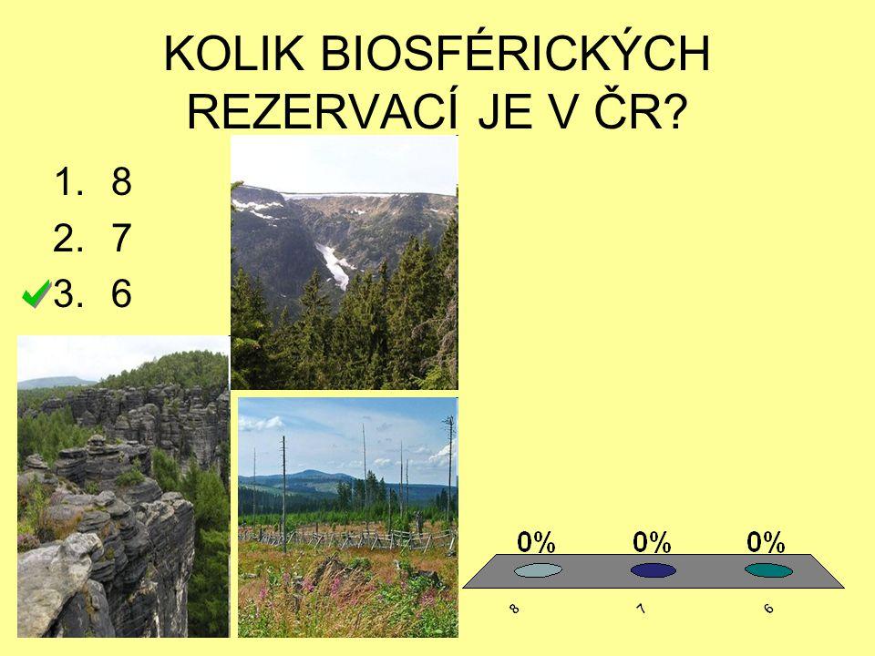 KOLIK BIOSFÉRICKÝCH REZERVACÍ JE V ČR