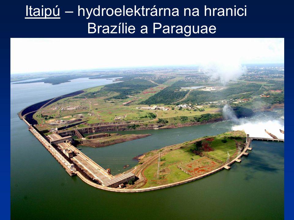 Itaipú – hydroelektrárna na hranici Brazílie a Paraguae
