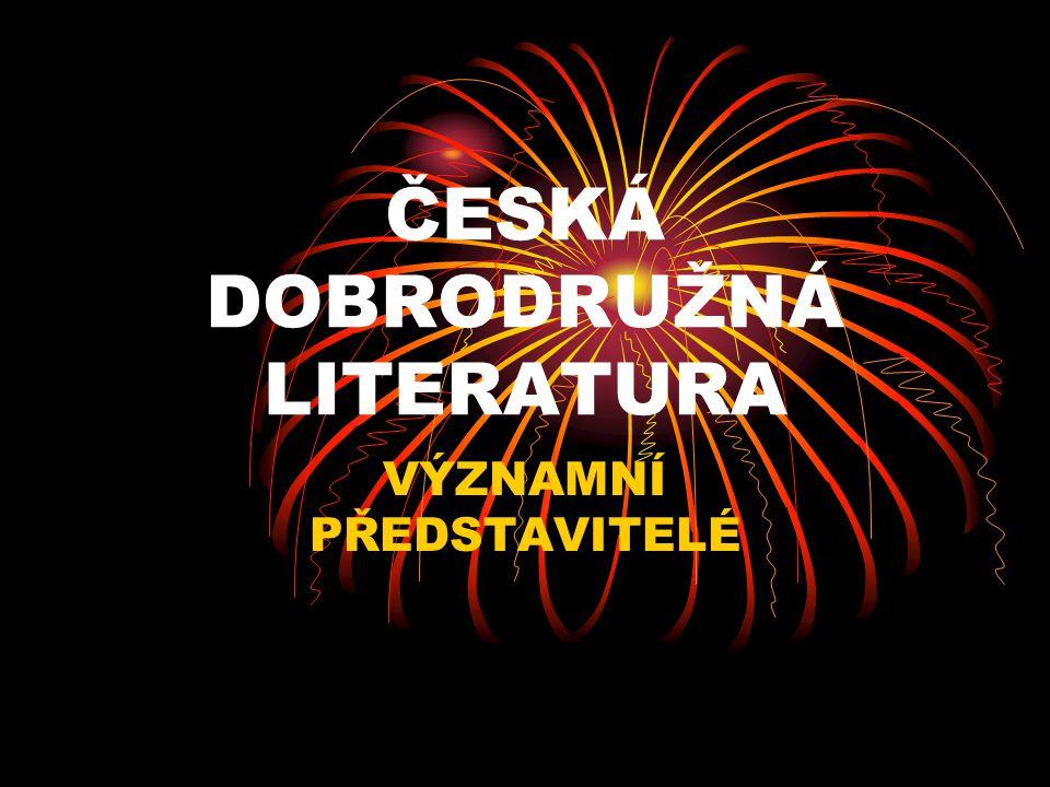 ČESKÁ DOBRODRUŽNÁ LITERATURA
